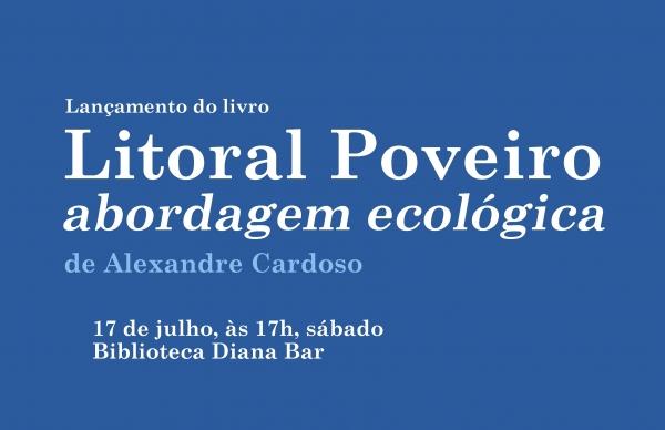 """Lançamento do livro """"Litoral Poveiro abordagem ecológica"""""""