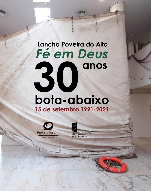 """30.º Aniversário do """"Bota-abaixo"""" da Lancha Poveira """"Fé em Deus"""""""