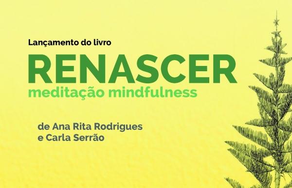 <strong><em>Renascer: meditação</em> <em>mindfulness</em></strong>
