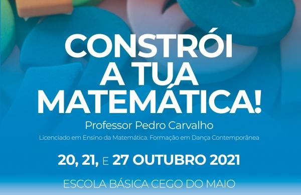 Constrói a Tua Matemática!