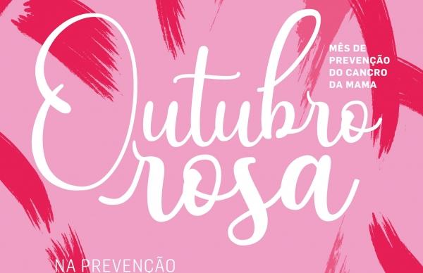 Outubro Rosa na prevenção contra o Cancro da Mama
